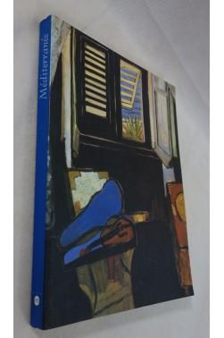 Méditerranée - De COURBET à MATISSE catalogue illustré Exposition au Grand Palais, 2000