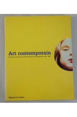 Art contemporain - un choix de 200 oeuvres du fonds national d'art contemporain (1985-1999)