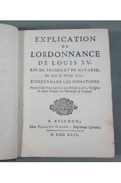 BOUTARIC. Explication de l'Ordonnance de Louis XV sur les DONATIONS - 1744, Droit, RELIURE