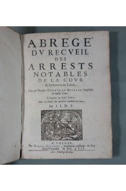 EO - 1657 - Abrégé des Arrests notables de la Cour de Parlement de TOULOUSE - Maynard RARE
