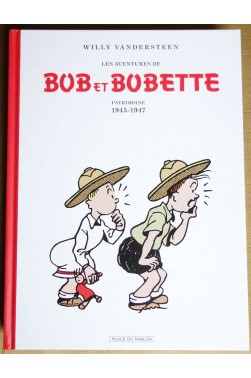 BOB et BOBETTE, Patrimoine 1945-1947 - W. Vandersteen - Ed. PLace du Sablon, 2016 - TBE