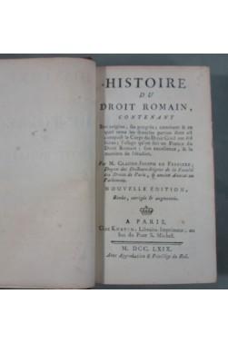 HISTOIRE du DROIT ROMAIN, 1769 - DE FERRIERE, Chez KNAPEN Nouvelle édition augmentée