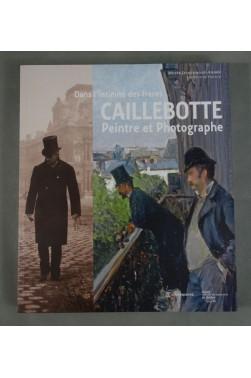 Dans l'intimité des frères CAILLEBOTTE - Peintre et Photographe RARE 2011 Skira