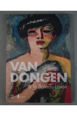 VAN DONGEN et le Bateau-Lavoir. Editions d'Art Somogy - Musée de Montmartre, 2018