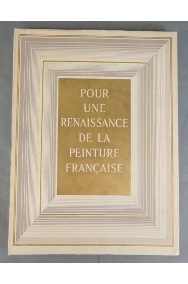RARE EO - BASCHET. Pour une renaissance de la peinture française - avec couverture dorée