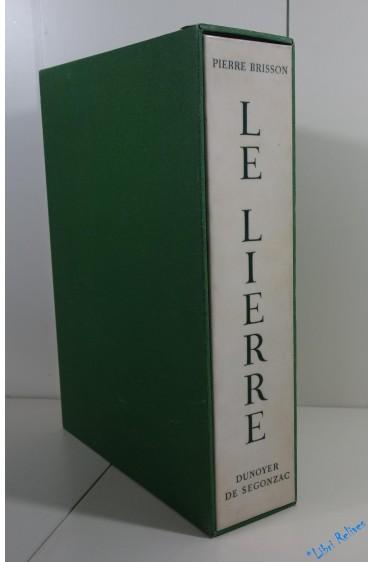 Le Lierre. Eaux-fortes de Dunoyer de Segonzac
