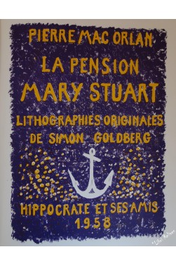 La Pension Mary Stuart. Lithographies originales de Simon Goldberg