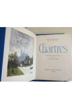 Chartres. Aquarelles Originales Peintes Par Jean-Pierre Rémon