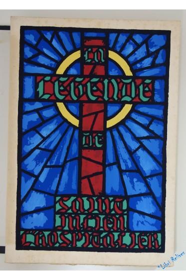 La Légende de saint Julien l'Hospitalier De Gustave Flaubert. Avec des vitraux de Charles Dubin