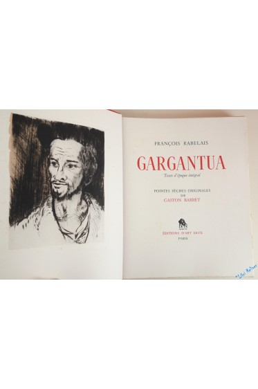 Gargantua. Pointes-sèches originales de Gaston Barret.