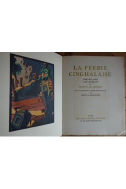 La féerie cinghalaise. Ceylan avec les anglais. Bois en couleurs et hors-texte gravés par Henry de Renaucourt. 1er tirage.