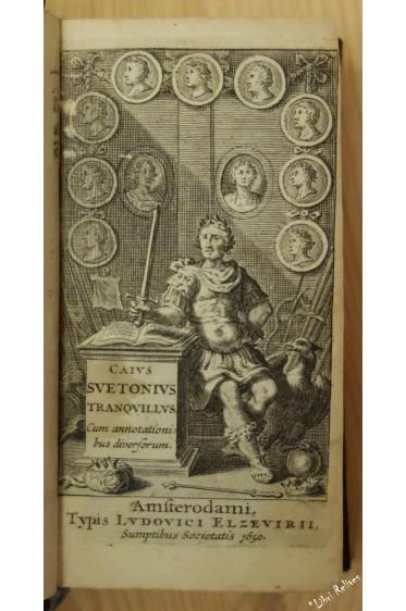 CAIUS SUETONIUS TRANQUILLUS. Cum annotationibus diversorum. [ Vie des douze Césars ]