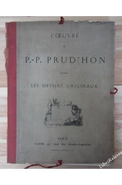 L oeuvre de P.-P. Prud hon d après les dessins originaux - 48 planches
