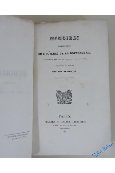 Mémoires historiques de B.-F. Mahé de La Bourdonnais, gouverneur des îles de France et de Bourbon
