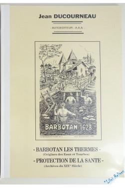 Barbotan-les-Thermes Protection de la santé : Archives du XIXe siècle [Broché...