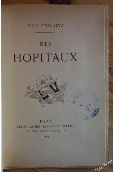 Mes HOPITAUX. Edition Originale.