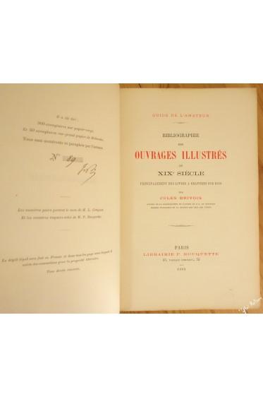 Bibliographie des ouvrages illustrés du XIXe siècle, principalement des livres à gravures sur bois. Guide de l'amateur.
