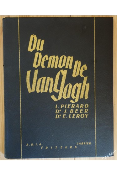 Du Démon de Van Gogh. Suivi de Van Gogh à l'asile