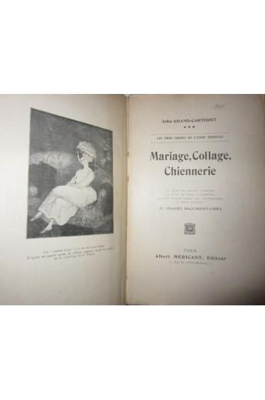 Les Trois Formes De L'union Sexuelle, Mariage, Collage, Chiennerie