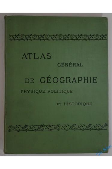 Atlas de géographie physique, politique et historique. 150 cartes.