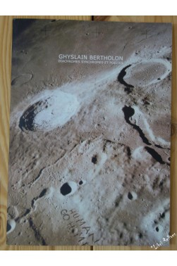 Ghyslain Bertholon - Diachromes Synchromes et Poezies