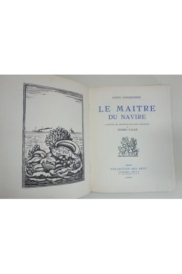 Le Maître du navire. Illustré de 65 bois originaux de Pierre Falké