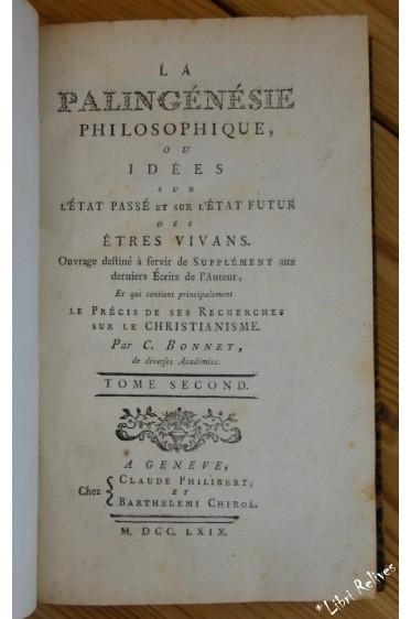 La palingénésie philosophique ou Idées sur l'état passé et sur l'état futur des êtres vivans. Tome second (suite et fin)