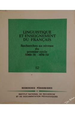 Linguistique et enseignement du francais, recherches au niveau du 1er cycle (...