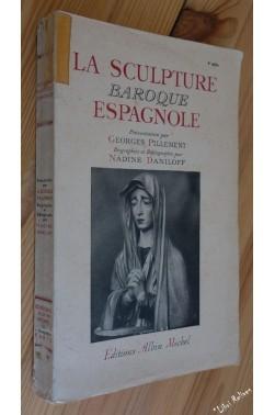 La Sculpture baroque espagnole [Cartonné]