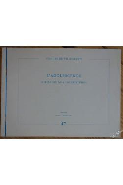 Cahiers De Villemétrie 47 - L'adolescence Miroir De Nos Incertitudes [Broché]...