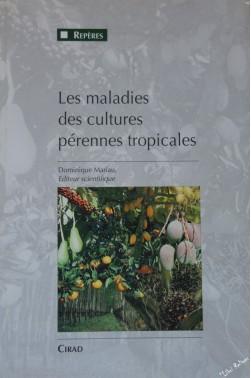 Maladies des cultures pérennes tropicales (les) [Broché]