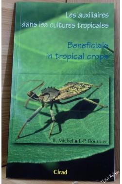 Auxiliaires dans les cultures tropicales (les) / Beneficials in Tropical Crop...