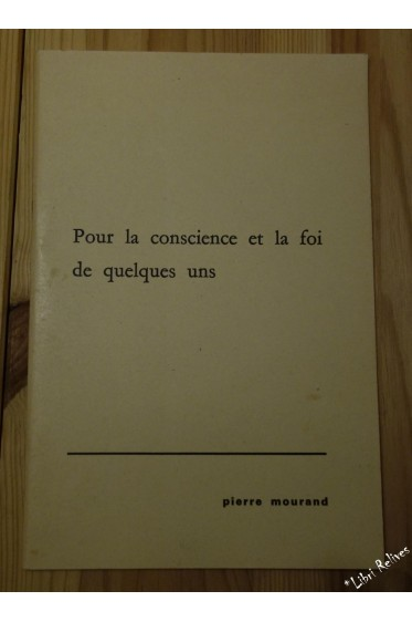 Pour la conscience et la foi de quelques-uns