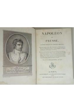 Napoléon en Prusse. Poëme épique en douze chants. Orné de Portraits