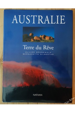 Australie - Terre du rêve