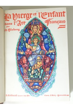 La Vierge et l'Enfant dans l'art français. Tome 1