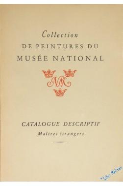 Catalogue descriptif des collections de peintures du Musée national, maîtres ...